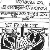 D.J. FRANK CEE SUMMER-FALL OF 1989 TAPE #4