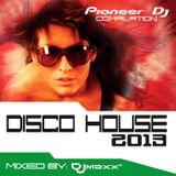 Disco House 2013 - Mixed By Djmaxx
