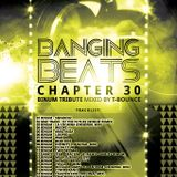 Banging Beats - Chapter 30 - Binum Tribute Mixed By T-Bounce