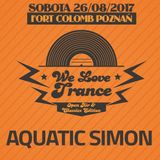 Aquatic Simon - We Love TranCE CE 025 with N2O & OnTune (26-08-2017 - Fort Colomb Poznan)