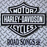 HARLEY DAVIDSON ROAD SONGS VOLUME 2