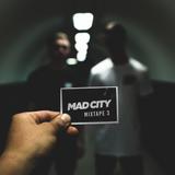MAD CITY MIXTAPE 3