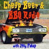 Cheap Beer & BBQ Radio #1