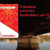 TEKNOBRAT presents Bunkerbliss Vol.31 Mixed on 2015-10-27th