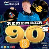 VideoDJ RaLpH - Remember 90s Vol 02