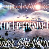 Chris SkyWalker - Euphoric Progressive House(Teaser Mix Vol.003)