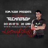 Tom Rush presents X-Clusive Technoboy (25.07.2013)