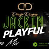 Jackin Playful - Diego Duque Dj (Set Live)