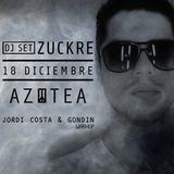 Jordi Costa & Gondin Warm Up Set (Zuckre @ AZOTEA) 18.12.2015