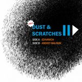 Edivanich & Andrey Malinov - Dust & Scratches 2 (II) (friendly JAM)