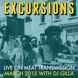 Excursions Radio Show #39 with DJ Gilla