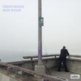 Scratch Massive - Music In Films