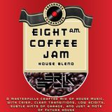 Erik Ev_L - 8 A.M. Coffee Jam: House Blend