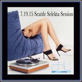 071915 Seattle Selekta Session