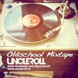 UNCLE ROLL - 90s Oldschool MIXTAPE