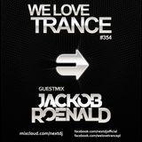 Next DJ pres We Love Trance 354 - Jackob Roenald guestmix (07-2016)