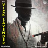 90' to the floor #6 VICK LAVENDER
