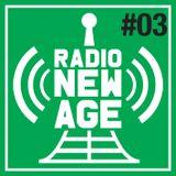 Radio New Age #003 [Novembre 2012]