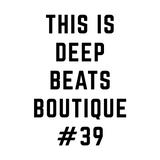 deep beats boutique #39