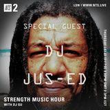 Strength Music Hour w/ DJ Qu & DJ Jus-Ed - 27th July 2017