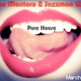 Iban Montoro & Jazzman Wax - Pure House [March 2013]