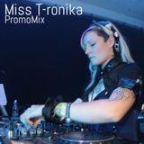 Miss T-ronika - PromoMix