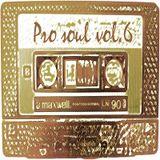 Pro Soul Vol.6