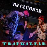 #TheTR4PK1LL3R 001 by Dj Clubb3r