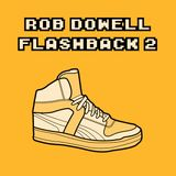 Rob Dowell-Flashback 2 (2004)