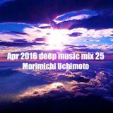Apr 2016 deep music mix 25