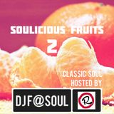 Soulicious Fruits #2 by DJ F@SOUL