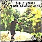 Dub & Steppa Inna Dancing MooD