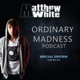 YEARMIX 2013 - Ordinary Madness Podcast Special Edition