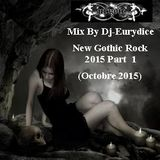 Mix New Gothic Rock 2015 (Part I) By Dj-Eurydice (Oct 2015)