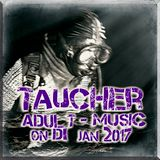 taucher_adult - music_on _DI_jan_2017