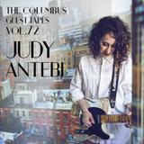 THE COLUMBUS GUEST TAPES VOL. 72 - JUDY ANTEBI