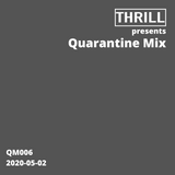 Quarantine Mix 006