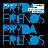 Fehrplay - Incognito (Original Mix)[Pryda Friends]
