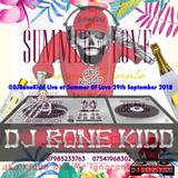 @DjBoneKidd Live at Summer of Love 29th September 2018
