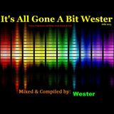 It's All Gone A Bit Wester 003 [Mixed & Compiled by Wester] (30. Mar. 2011)