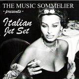 """THE MUSIC SOMMELIER -presents- """"ITALIAN JET SET"""" A retro stylish cocktail mix!"""