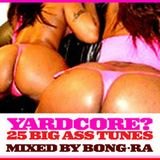 Yardcore Mix 2005