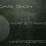 The Afterdark Show presents Variant & Diarmaid O Meara