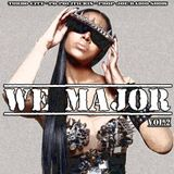 #MixtapeBanger -  We Major Pt 2