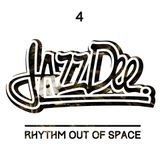 Rhythm Out Of Space #4