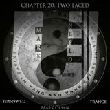 Unnamed Trance Chapter 20 (Two Faced pt.1)