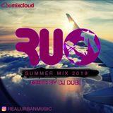 Summer Mix 2019! R&B, Bashment, Hip Hop, Afrobeats, Drill & more mixed by DJ DUBL