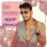 No Tears set DJ Jeff Thomas