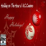 Holiday Hour w' A.C.Ceenno 12-16-16.