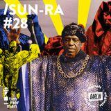 Sun Ra // Timmerman X Darlin #28